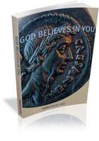 God Believes In You by Francois du Toit