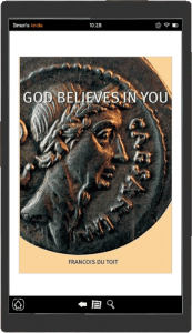 God Believes in You kindle edition by Francois du Toit
