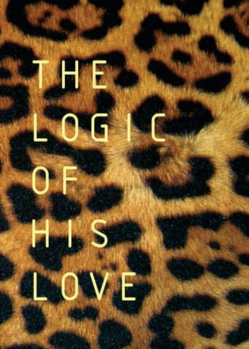 Cover of The Logic of His Love by Francois du Toit