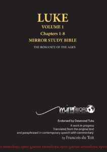 Cover of Luke Volume 1 from the Mirror Study Bible by Francois du Toit